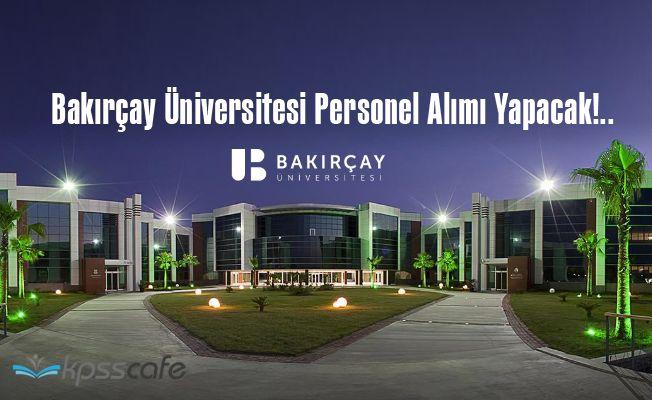 Bakırçay Üniversitesi Personel Alımı Yapacak!..