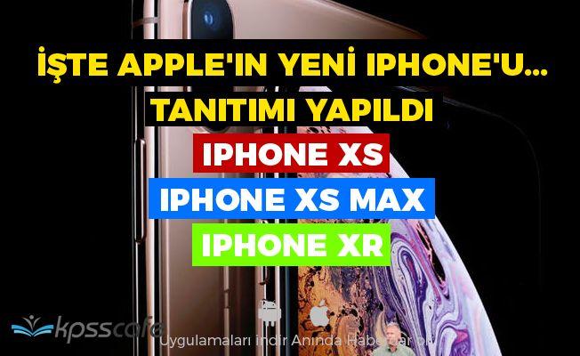 İşte Apple'ın Yeni iphone'u... Tanıtımı Yapıldı : iPhone Xs, iPhone Xs Max ve iPhone Xr