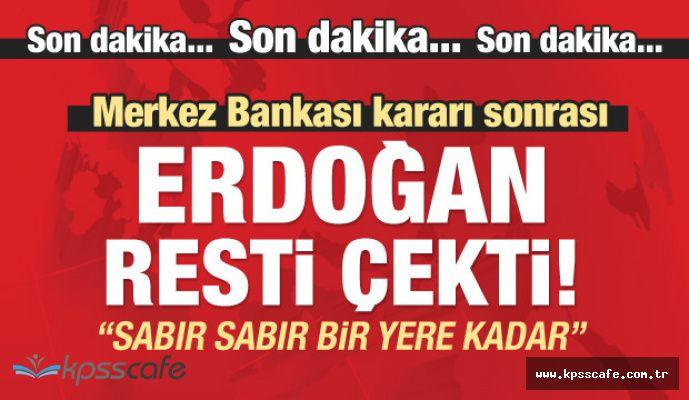 Erdoğan MB Açıklaması : Şuan Sabır Safhasındayım, Sabır da Bir Yere Kadar!..