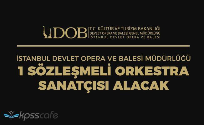 Devlet Opera Ve Balesi Müdürlüğü Sözleşmeli Sanatçısı Alacak