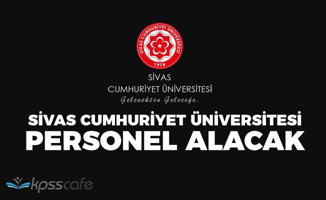 Sivas Cumhuriyet Üniversitesi Personel Alacak!..