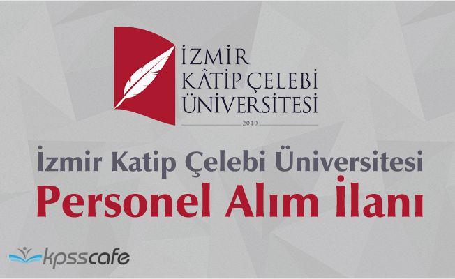 İzmir Katip Çelebi Üniversitesi Personel Alım İlanı