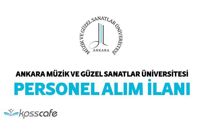 Ankara Müzik ve Güzel Sanatlar Üniversitesi Personel Alım İlanı