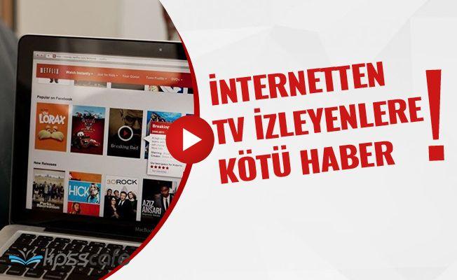 İnternette TV izleyen herkesin bilgileri RTÜK'e gidecek