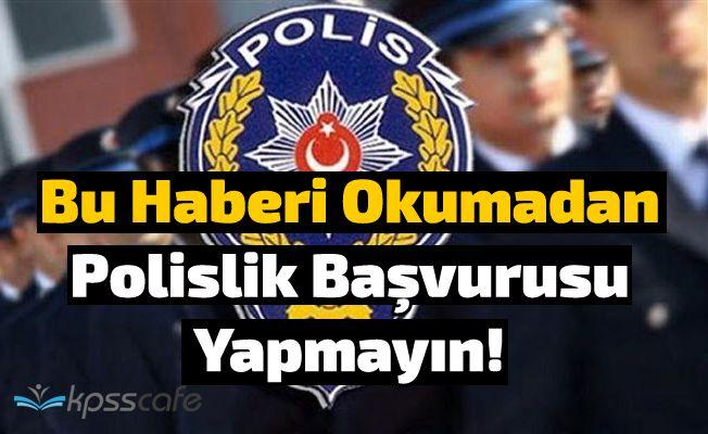 Bu Haberi Okumadan Polislik Başvurusu Yapmayın!
