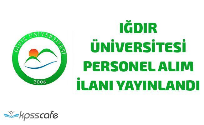 Iğdır Üniversitesi Personel Alım İlanı Yayınlandı