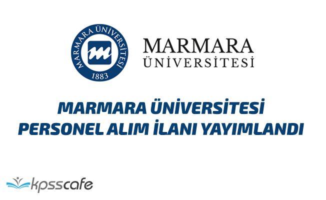 Marmara Üniversitesi Personel Alım İlanı Yayımlandı