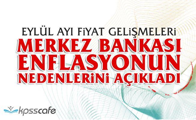 Merkez Bankası enflasyonun nedenlerini açıkladı