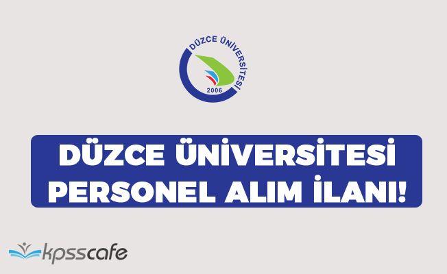 Düzce Üniversitesi Personel Alım İlanı!