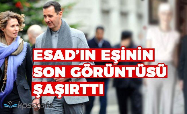 Beşar Esad'ın eşi Esma Esad'ın son görüntüsü şaşırttı