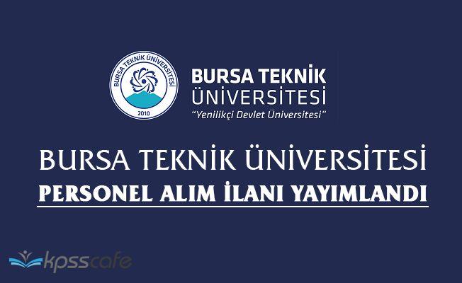 Bursa Teknik Üniversitesi Personel Alım İlanı Yayımlandı