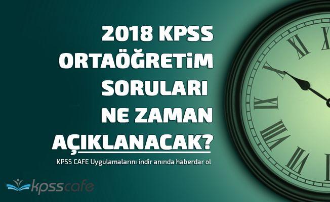 KPSS Ortaöğretim Soruları ve Cevapları Ne Zaman Açıklanacak?