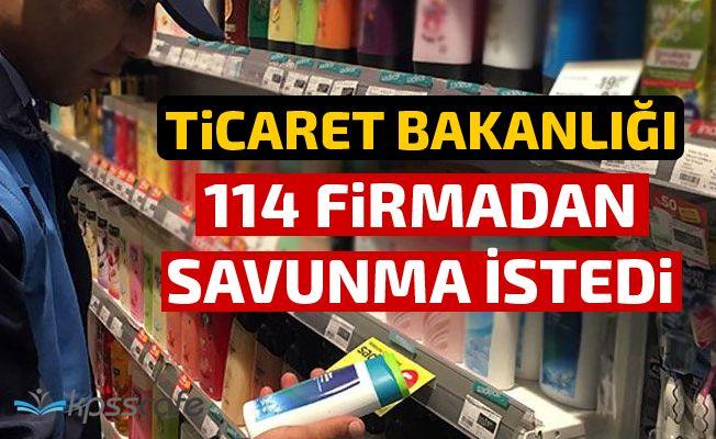 Ticaret Bakanlığı 114 firmadan savunma istedi