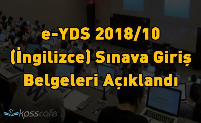 e-YDS 2018/10 (İngilizce) Sınava Giriş Belgeleri Açıklandı