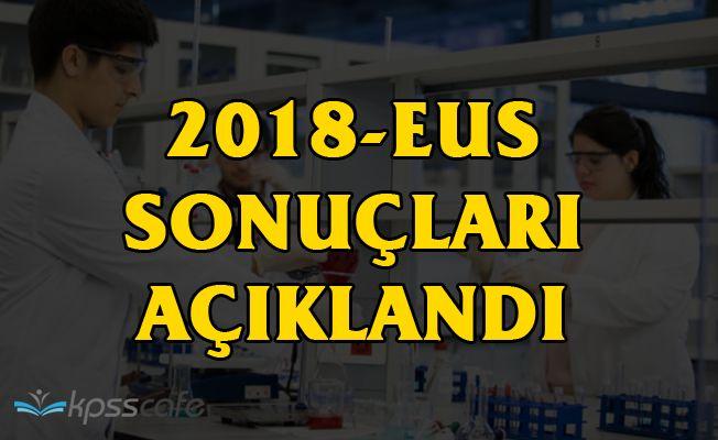 2018-EUS Sonuçları Açıklandı