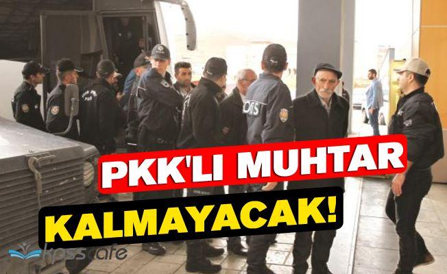 Bakanlık Harekete Geçti: PKK'lı Muhtar Kalmayacak!