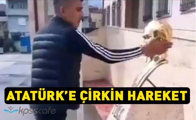 Atatürk'e Çirkin Hareket!