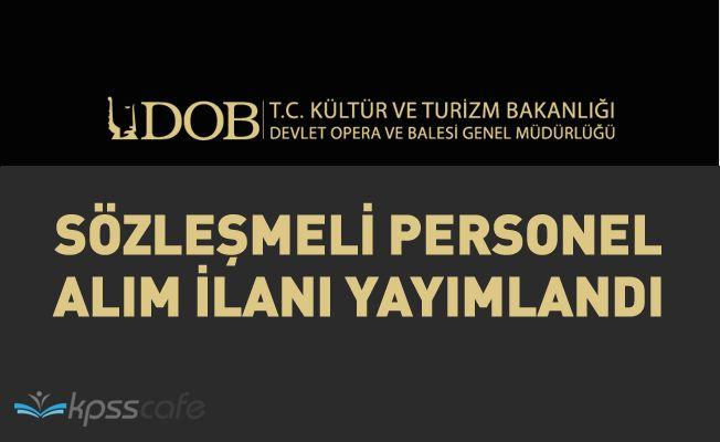 Samsun Devlet Opera ve Balesi Müdürlüğü Sözleşmeli Personel Alacak