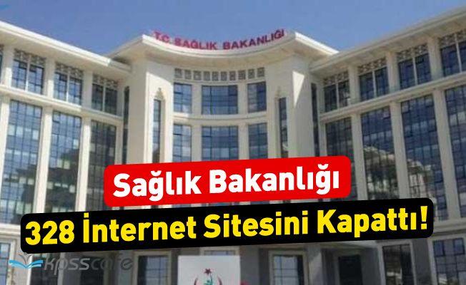 Sağlık Bakanlığı 328 İnternet Sitesini Kapattı!
