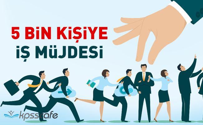 İŞKUR'dan 5 Bin Kişiye İş Müjdesi!