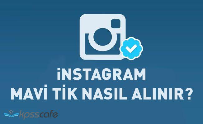 instagram'da Mavi Tik Nasıl Alınır? instagram Hesap Doğrulama Nasıl Yapılır?