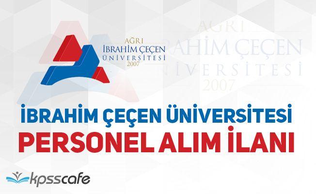 Ağrı İbrahim Çeçen Üniversitesi 10 Akademik Personel Alacak