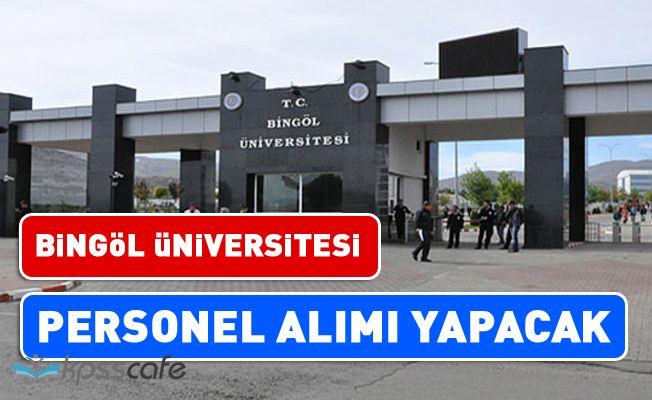 Bingöl Üniversitesi Akademik Personel Alacak