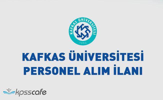 Kafkas Üniversitesi Akademik Personel Alacak