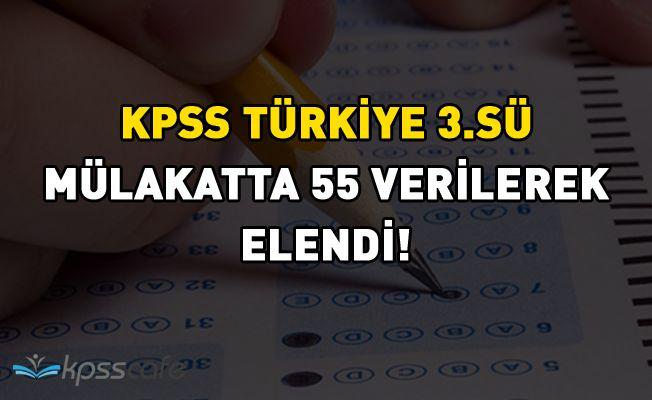 KPSS Türkiye 3.sü Mülakatta 55 Verilerek Elendi!