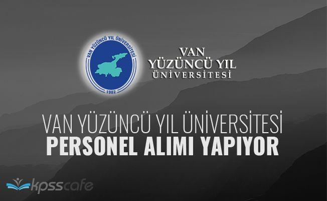 Van Yüzüncü Yıl Üniversitesi Akademik Personel Alacak