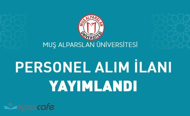 Muş Alparslan Üniversitesi Akademik Personel Alacak