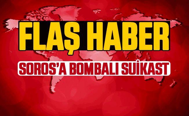 George Soros'a bombalı suikast girişimi!