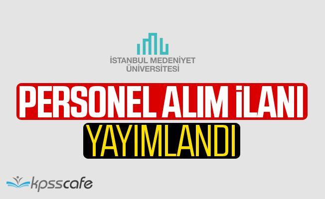 İstanbul Medeniyet Üniversitesi Akademik Personel Alacak