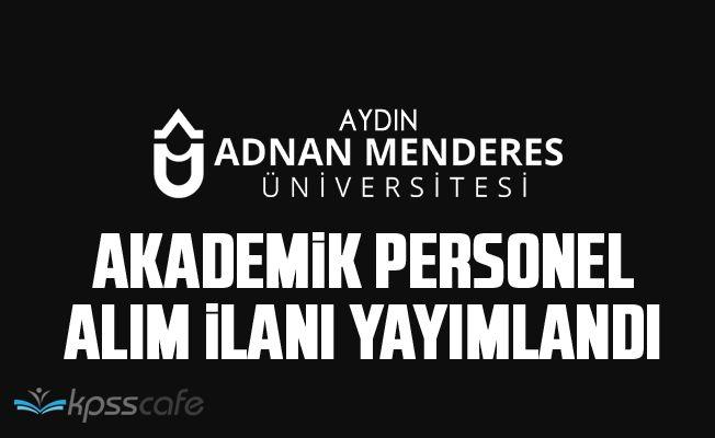 Aydın Adnan Menderes Üniversitesi Akademik Personel Alacak