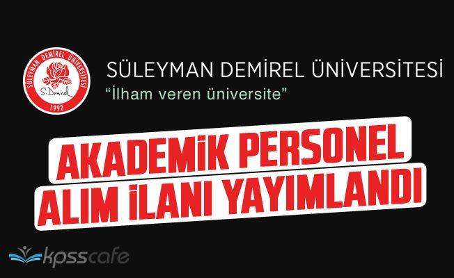 Süleyman Demirel Üniversitesi Akademik Personel Alacak