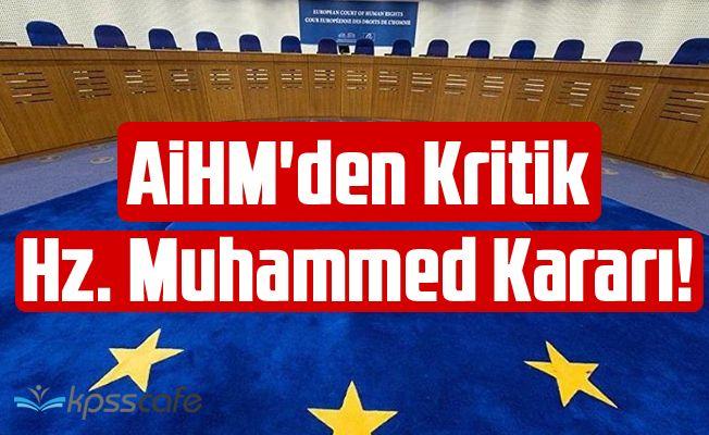 AİHM'den Kritik Hz. Muhammed Kararı!
