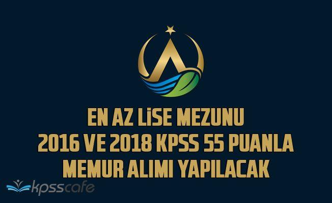 Belediyeye 2016 ve 2018 KPSS 55 Puanla En Az Lise Mezunu Memur Alımı Yapılacak!