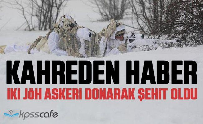 Tunceli'den kahreden haber: İki JÖH askeri donarak şehit oldu