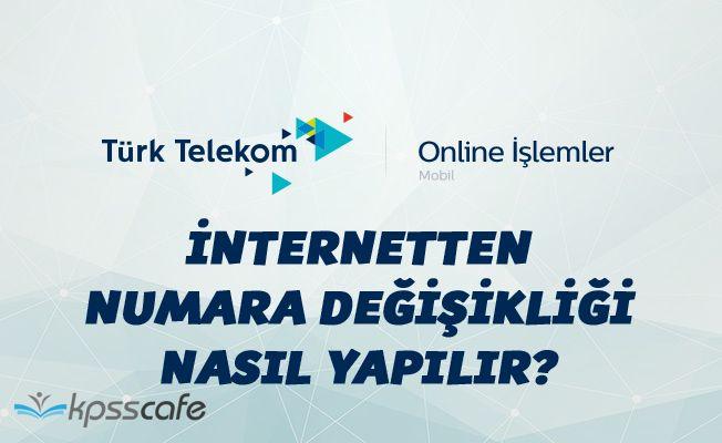 Türk Telekom İnternetten Numara Değişikliği Nasıl Yapılır?