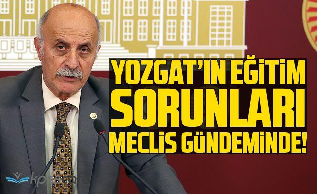 Yozgat'ın Eğitim Sorunları Meclis Gündeminde!