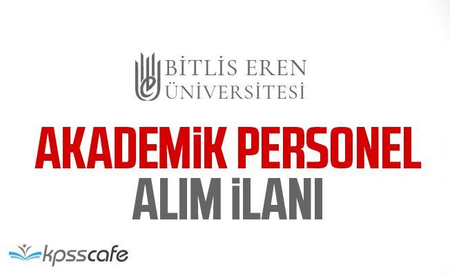 Bitlis Eren Üniversitesi 27 Akademik Personel Alacak