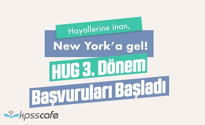 HUG 3. Dönem Başvuruları Başladı