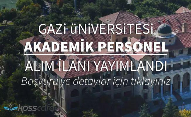 Gazi Üniversitesi 52 Akademik Personel Alacak