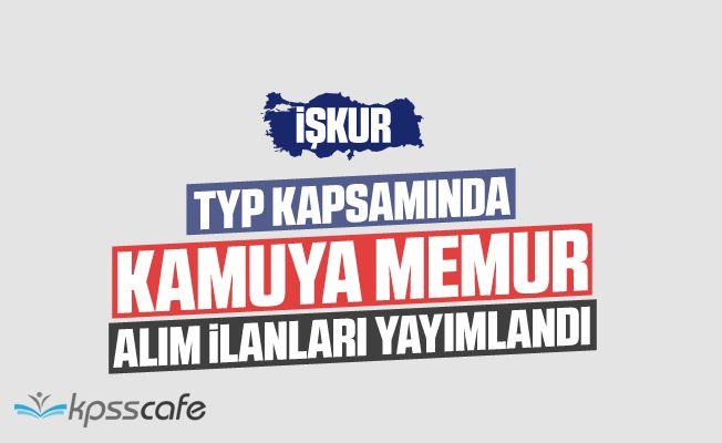 TYP İŞKUR'dan Kamuya KPSS'siz 205 Kamu Personeli Alım İlanı Yayımlandı