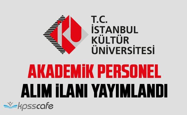 İstanbul Kültür Üniversitesi Akademik Personel Alacak!