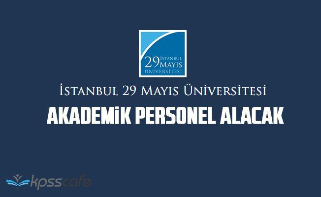 İstanbul 29 Mayıs Üniversitesi Akademik Personel Alacak