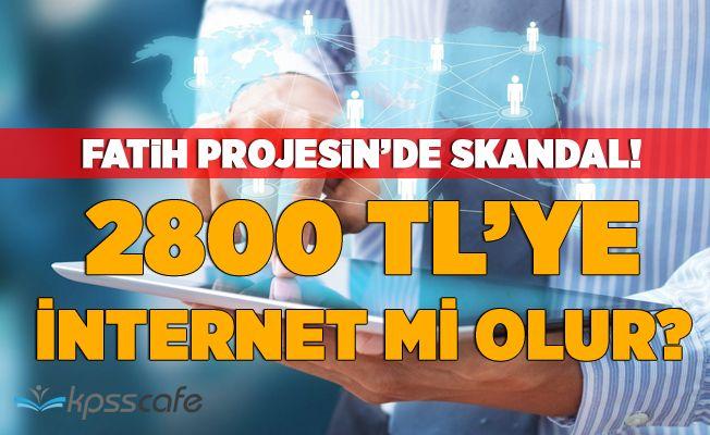 Fatih Projesinde Skandal: 2.800 TL ye İnternet mi olur?
