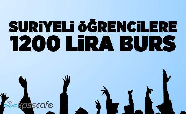 Suriyeli Öğrencilere 1200 Lira Burs!