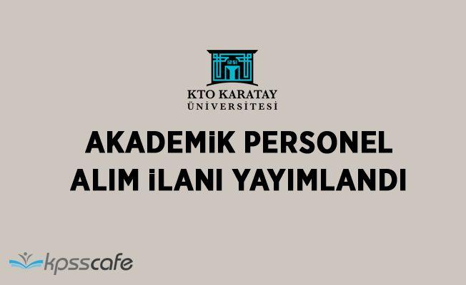 KTO Karatay Üniversitesi Akademik Personel Alacak