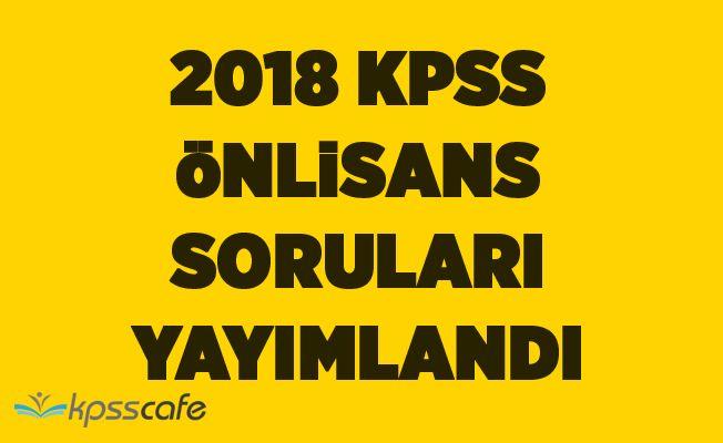 2018 KPSS Önlisans Soruları Yayımlandı